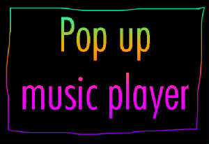 popupmusicplayer2.jpg